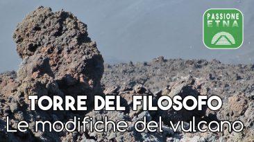 Etna, Torre del Filosofo: le modifiche del vulcano