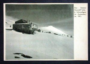 Stazione etnea dell'Istituto vulcanologico – Ex Cantoniera – m. 1881 (Cartolina postale – collezione personale)