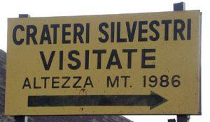 Alcuni dei cartelli che oggi invitano a visitare i Crateri Silvestri