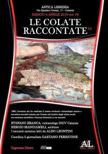 """La locandina dell'ultima rappresentazione de """"Le colate raccontate"""" all'Antica Libreria di Catania"""
