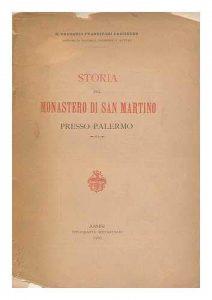 Storia del monastero di San Martino presso Palermo - 1905