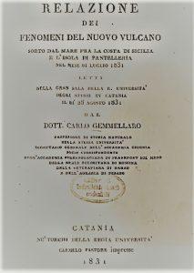 Carlo Gemmellaro - Relazione dei fenomeni del nuovo vulcano - Regia Università, Catania, 1831